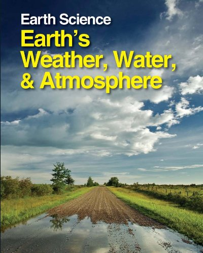 Earth Science: Earth s Weather, Water Atmosphere (Hardback)