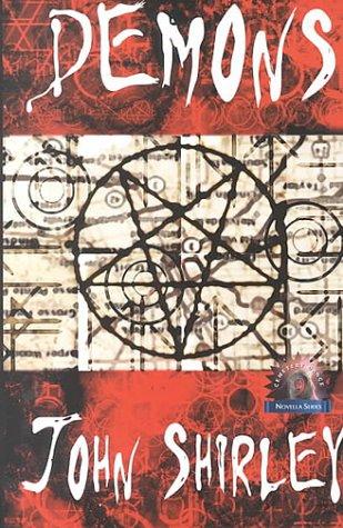 Demons (Cemetery Dance Novella, No. 9): Shirley, John