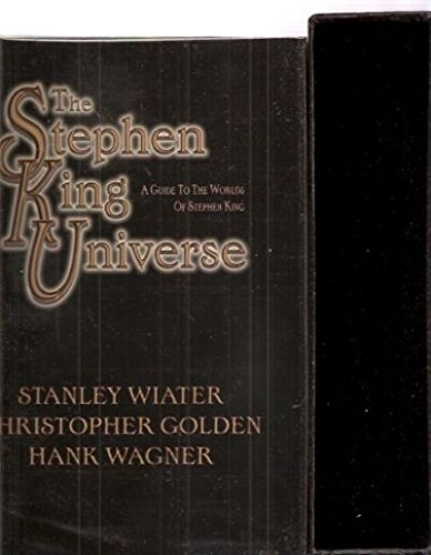 The Stephen King Universe: A Guide to the Worlds of Stephen King
