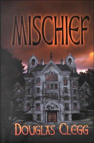 9781587670091: Mischief