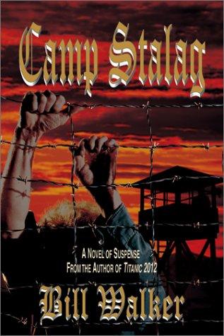 Camp Stalag: Walker, Bill