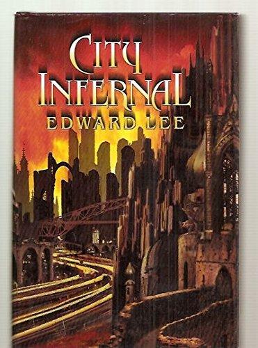 CITY INFERNAL: Edward Lee