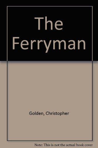 The Ferryman: Christopher Golden
