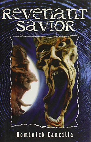 Revenant Savior: Cancilla, Dominick