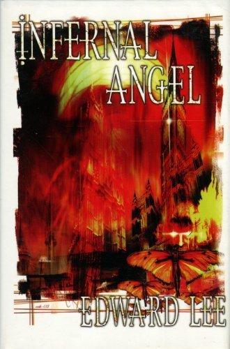 INFERNAL ANGEL: Edward Lee
