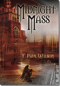 Midnight Mass: Wilson, F. Paul