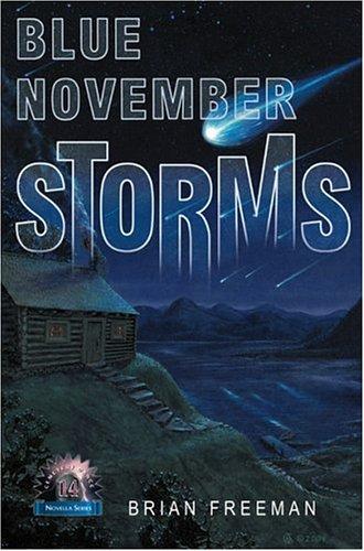 9781587671104: Blue November Storms (Novella)