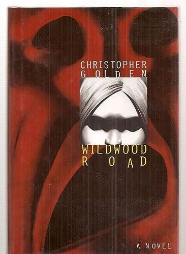 WILDWOOD ROAD: Golden, Christopher.