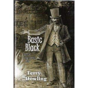 Basic Black: Tales of Appropriate Fear: Dowling, Terry