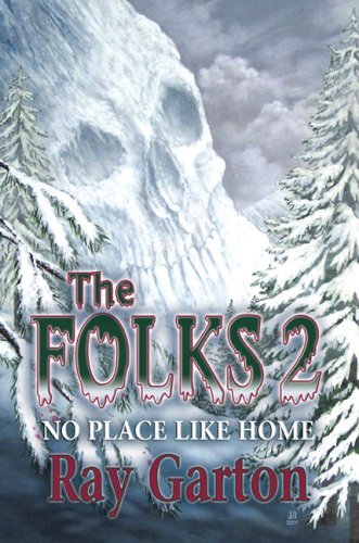 The Folks 2: No Place Like Home: Garton, Ray