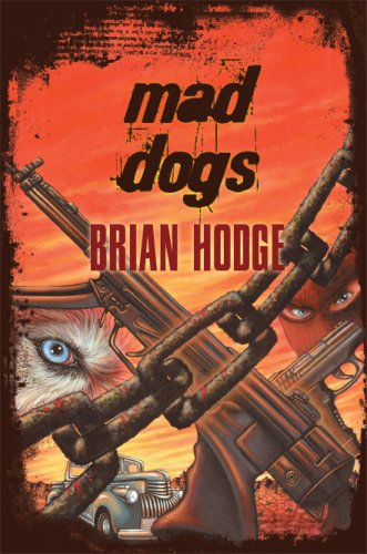 Mad Dogs: Hodge, Brian