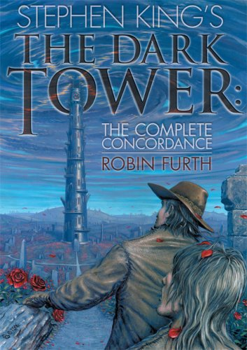 9781587671586: Stephen King's The Dark Tower: The Complete Concordance