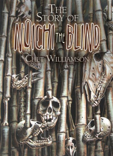 The Story of Noichi the Blind (1587671670) by Chet Williamson