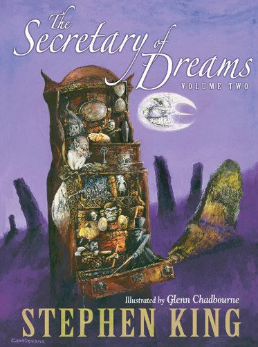 The Secretary of Dreams. Volume Two.: King, Stephen