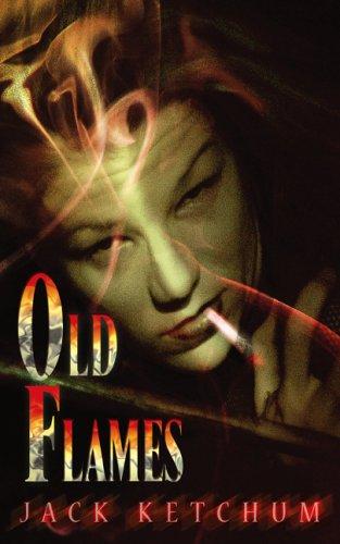 Old Flames: Jack Ketchum