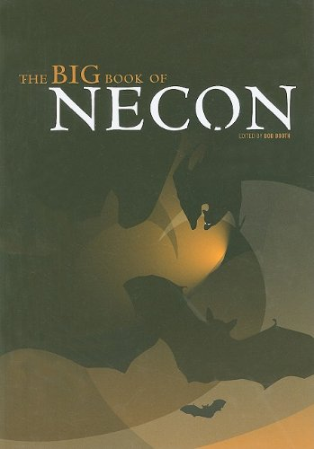 The Big Book of Necon: Bob Booth [Editor],