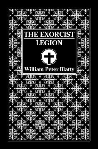 9781587672118: The Exorcist and Legion