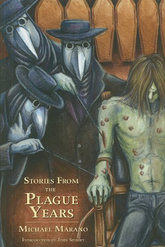 Stories from the Plague Years: Marano, Michael