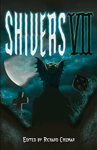 Shivers VII: Richard Chizmar, Stephen