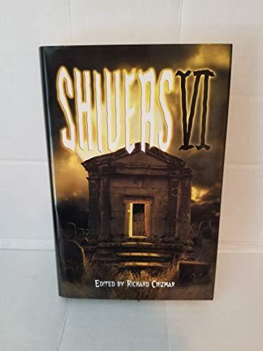 Shivers VI: Richard (editor) Chizar