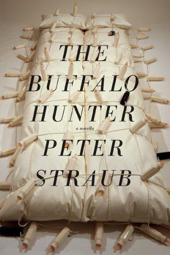 The Buffalo Hunter: Peter Straub