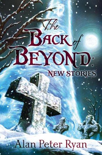 The Back of Beyond: Alan Peter Ryan