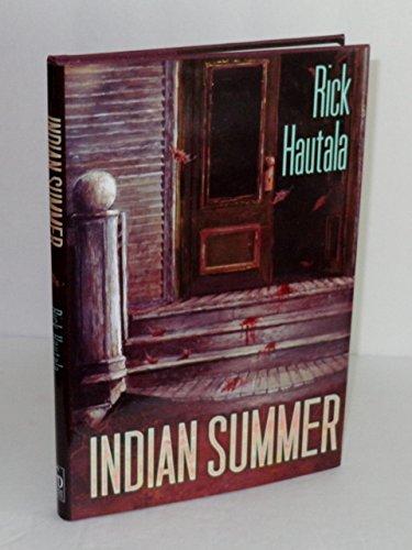Indian Summer: Hautala, Rick