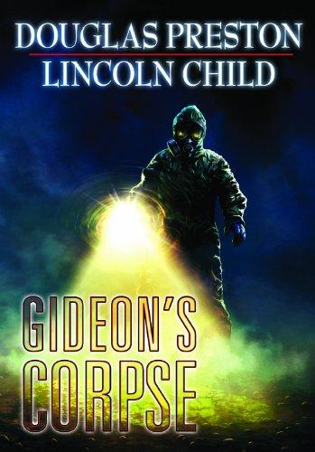 Gideon's Corpse (Gideon's Crew): Douglas Preston; Lincoln Child