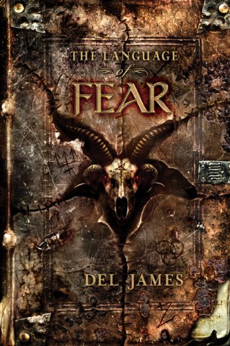 The Language of Fear: Del James
