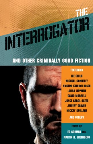 The Interrogator and Other Criminally Good Fiction: David Morrell, T.