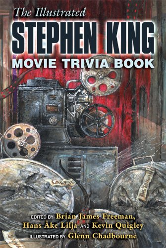 9781587673665: The Illustrated Stephen King Movie Trivia Book