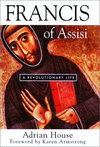 9781587680090: Francis of Assisi: A Revolutionary Life
