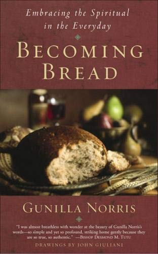 9781587680236: Becoming Bread: Embracing the Spiritual in the Everyday