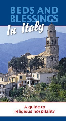 9781587680625: Beds and Blessings in Italy: A Guide to Religious Hospitality