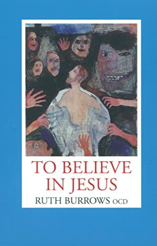 9781587680656: To Believe in Jesus
