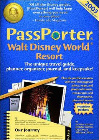 9781587710100: PassPorter Walt Disney World Resort: The Unique Travel Guide, Planner, Organizer, Journal, and Keepsake! (Passporter Travel Guides)