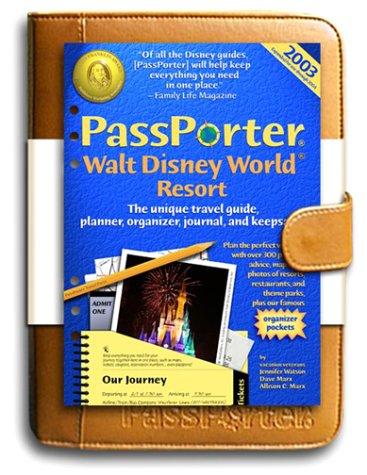 9781587710117: Passporter Walt Disney World Resort 2003 Deluxe Edition: The Unique Travel Guide, Planner, Organizer, Journal, and Keepsake! (Passporter Travel Press)