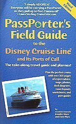 9781587710223: PassPorter's Field Guide to the Disney Cruise Line and Its Ports of Call: The Take-Along Travel Guide and Planner (Passporter's Disney Cruise Line & Its Ports of Call)