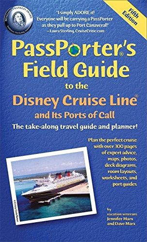 9781587710377: PassPorter's Field Guide to the Disney Cruise Line and its Ports of Call