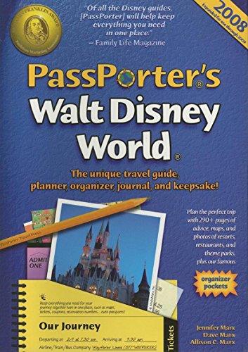 9781587710490: PassPorter's Walt Disney World 2008: The Unique Travel Guide, Planner, Organizer, Journal, and Keepsake!