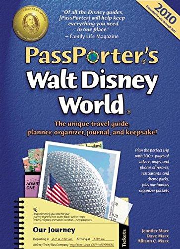 9781587710735: PassPorter's Walt Disney World 2010: The Unique Travel Guide, Planner, Organizer, Journal, and Keepsake!