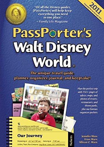 9781587710827: PassPorter's Walt Disney World 2011: The Unique Travel Guide, Planner, Organizer, Journal, and Keepsake!