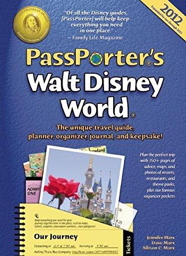 PassPorter's Walt Disney World 2012: The Unique Travel Guide, Planner, Organizer, Journal, and...