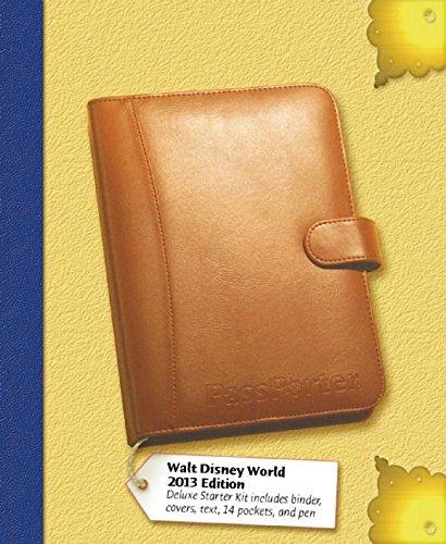 PassPorter's Walt Disney World 2013 Deluxe: The Unique Travel Guide, Planner, Organizer, ...
