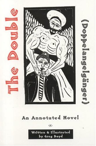 The Double (Doppelangelganger): Boyd, Greg/ Boyd, Greg (Illustrator)