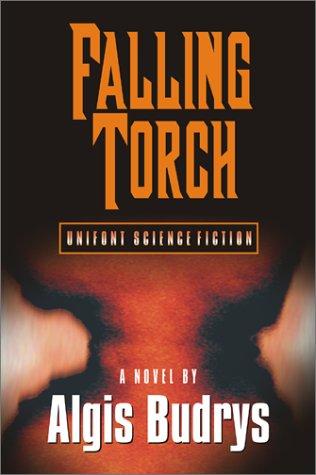 Falling Torch: Algis Budrys