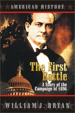 9781587760198: The First Battle : A Story of the Campaign of 1896 (American history)