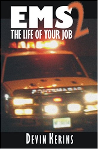 9781587761492: EMS2: The Life of Your Job
