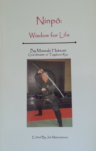 Ninpo: Wisdom for Life (1587762064) by Masaaki Hatsumi