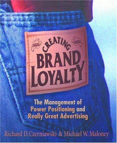9781587768149: Creating Brand Loyalty